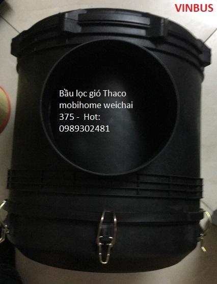 BẦU LỌC GIÓ XE THACO MOBIHOME WEICHAI 375